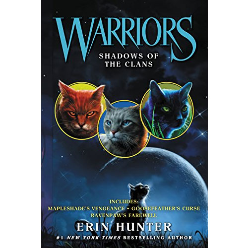 Warriors: Shadows of the Clans (Warriors Novella)