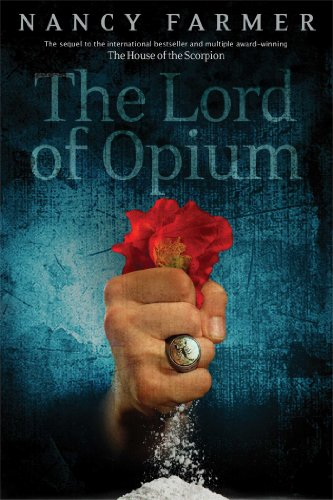 The House of the Scorpion #2 : The Lord of Opium