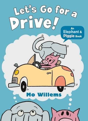Elephant & Piggie : Let's Go for a Drive!