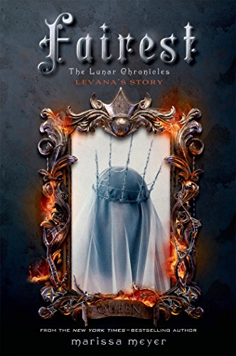 Fairest : The Lunar Chronicles