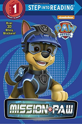 Step into Reading Step 1 : Mission PAW (PAW Patrol)