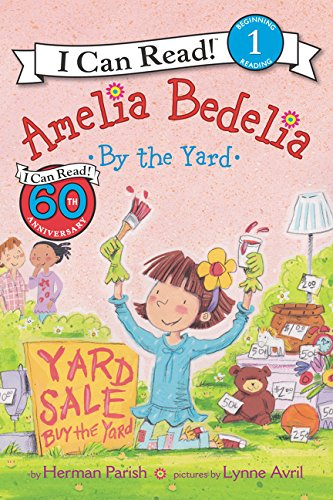 I Can Read : Level 1 : Amelia Bedelia by the Yard