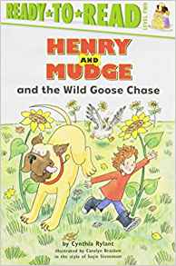 Ready-To-Read Level 2 : Henry and Mudge and The Wild Goose Chase