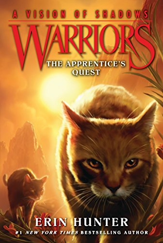 Warriors 6부 #1: The Apprentice's Quest (A Vision of Shadows)