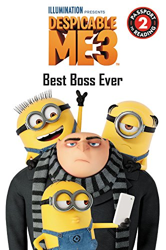 Passport to Reading Level 2 : Despicable Me 3: Best Boss Ever