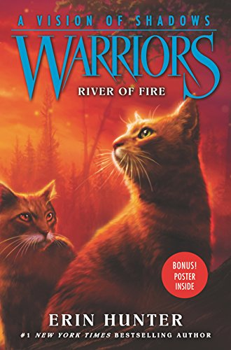Warriors 6부 #5: River of Fire (A Vision of Shadows)