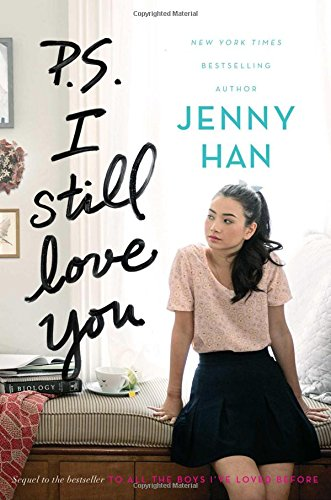 To All the Boys I've Loved Before #2 : P.S. I Still Love You