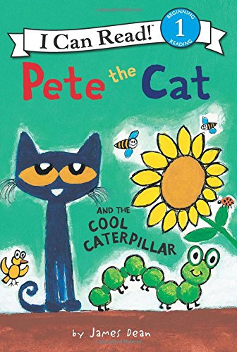 I Can Read Level 1: Pete the Cat and the Cool Caterpillar