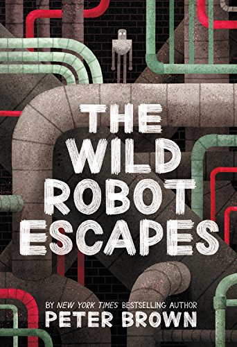 The Wild Robot #2 :The Wild Robot Escapes