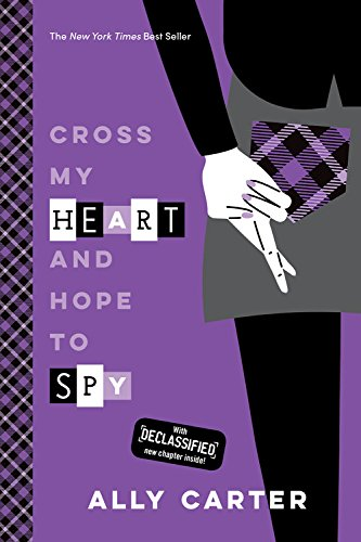 Gallagher Girls #2: Cross My Heart and Hope to Spy