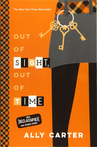 Gallagher Girls #5: Out of Sight, Out of Time