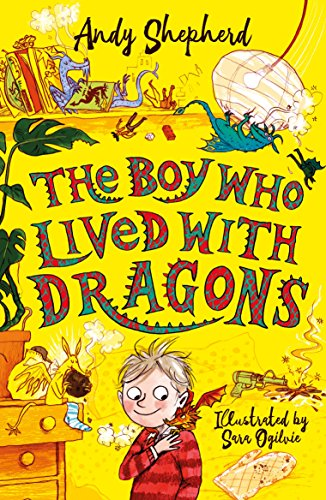 The Boy Who Grew Dragons #2 : The Boy Who Lived with Dragons