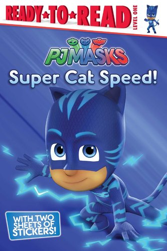 Ready-to-Read Level 1 : Super Cat Speed!