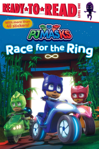 Ready-To-Read Level 1: Race for the Ring (PJ Masks)