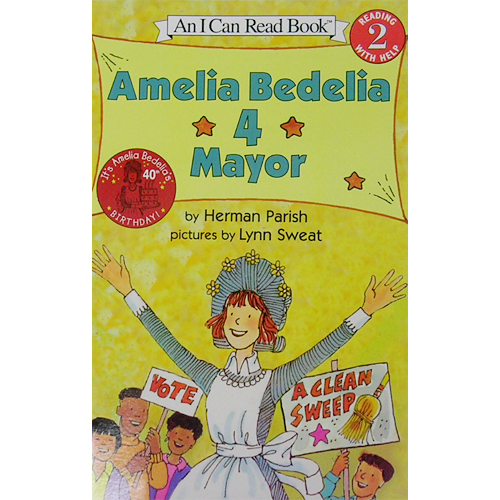 I Can Read Level 2 : Amelia Bedelia 4 Mayor