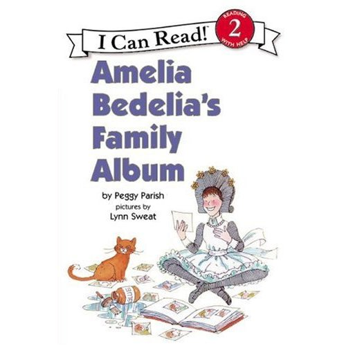 I Can Read Level 2 : Amelia Bedelia's Family Album