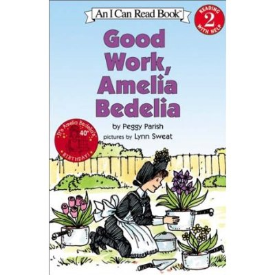 I Can Read Level 2 : Good Work, Amelia Bedelia