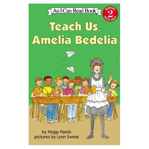 I Can Read Level 2 : Teach Us, Amelia Bedelia