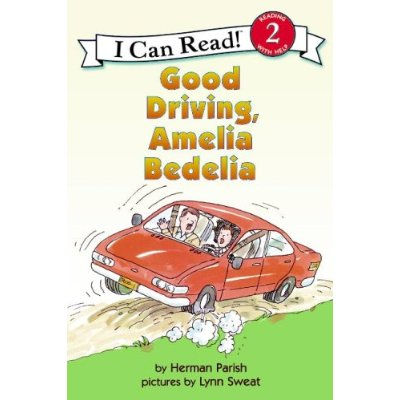 I Can Read Level 2 : Good Driving, Amelia Bedelia
