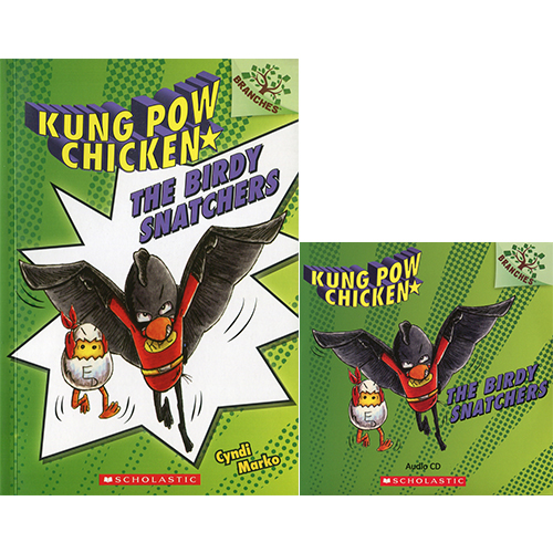 Kung Pow Chicken #3 The Birdy Snatchers (Book & CD) A Branches Book