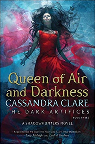 Queen of Air and Darkness (Dark Artifices #3)