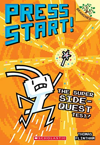 Press Start! #6 : The Super Side-Quest Test! (A Branches Book)