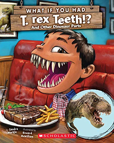 What If You Had T. Rex Teeth?