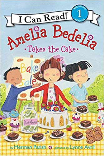 I Can Read : Level 1 : Amelia Bedelia Takes the Cake