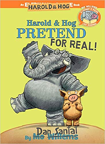 Elephant & Piggie Like Reading! - Harold & Hog Pretend For Real!