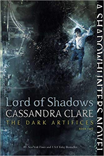 Lord of Shadows (The Dark Artifices #2)