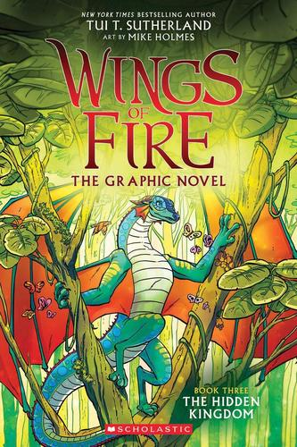 Wings of Fire Graphic Novel #3 : The Hidden Kingdom