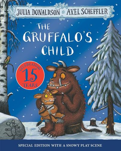 The Gruffalo's Child 15th Anniversary Edition
