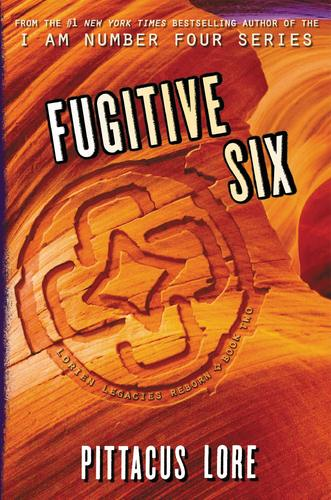 Fugitive Six : Lorien Legacies Reborn #2