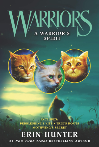 A Warrior's Spirit (Warriors Novella)