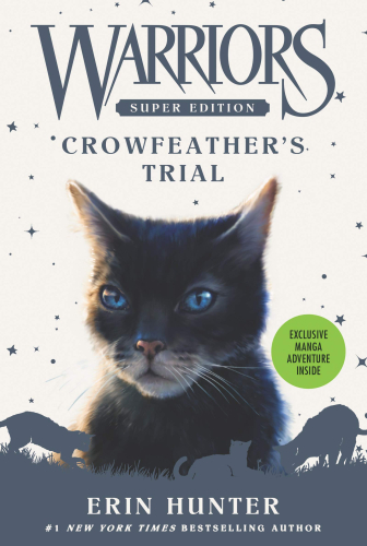 Warriors Super Edition #11: Crowfeather's Trial
