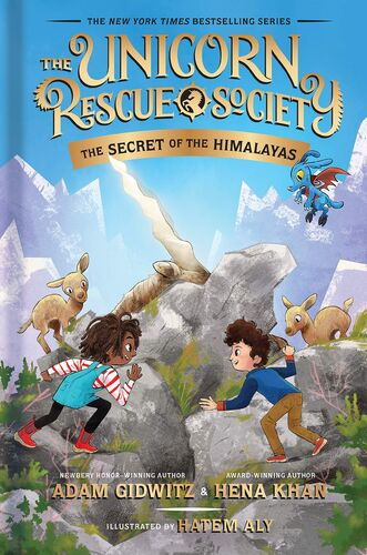 Unicorn Rescue Society #6 : The Secret of the Himalayas