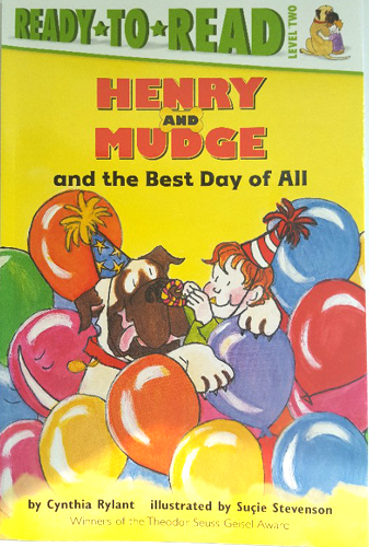 Ready-To-Read Level 2 : Henry And Mudge And The Best Day Of All