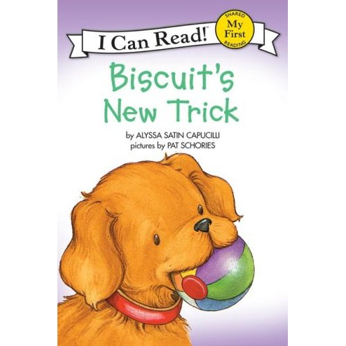 I Can Read : My First : Biscuit's New Trick