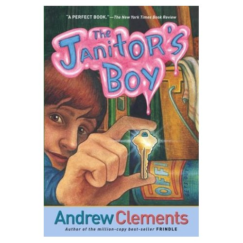 Andrew Clements : The Janitor's Boy