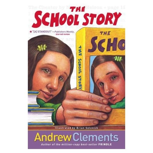 Andrew Clements : The School Story