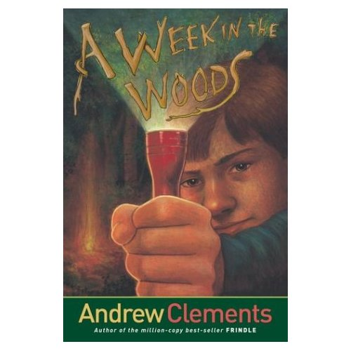 Andrew Clements : A Week in the Woods