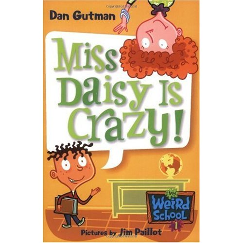My Weird School #01: Miss Daisy Is Crazy!