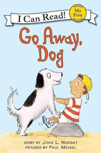 I Can Read : My First : Go Away, Dog