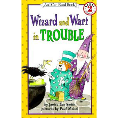 An I Can Read Book 2 : Wizard and Wart in Trouble