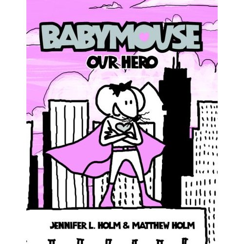 Babymouse #02 : Our Hero