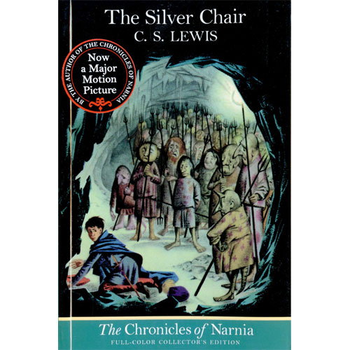 Chronicles of Narnia #6: The Silver Chair