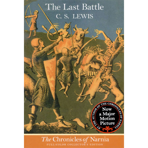 Chronicles of Narnia #7: The Last Battle