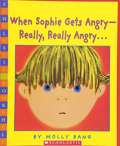 When Sophie Gets Angry-Really Really Angry