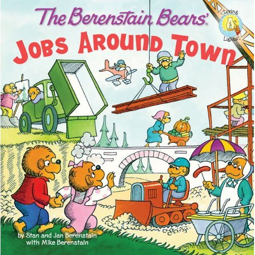 Berenstain Bears : Living Lights : The Berenstain Bears Jobs Around Town