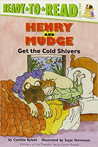 Ready-To-Read Level 2 : Henry And Mudge Get The Cold Shivers